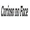 Curioso no Face